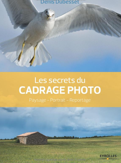 livre-photo-Les-secrets-du-cadrage-photo